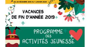 Programme des activités jeunesse pour les vacances de fin d'année 2019